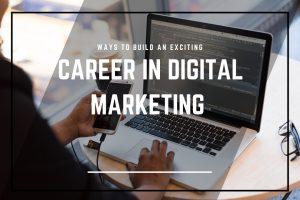 Building a Career in Digital Marketing