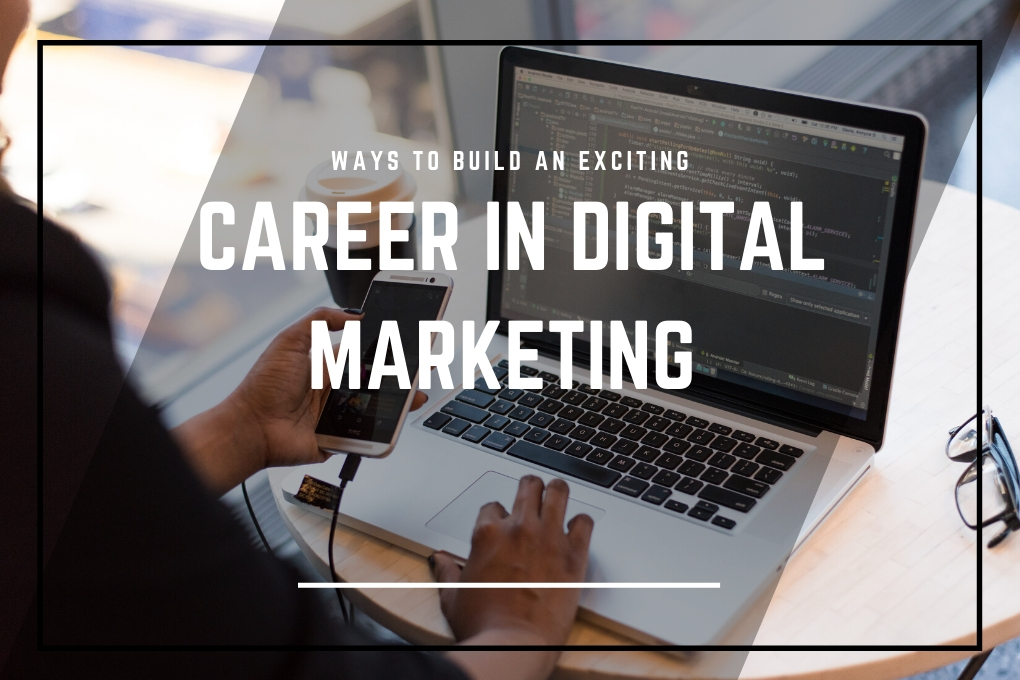 Building a Career in Digital Marketing